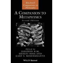 A Companion to Metaphysics by Jaegwon Kim, 9781405152983