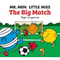 Mr. Men: The Big Match (Mr. Men & Little Miss Celebrations) by Adam Hargreaves, 9781405290470