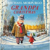 Grandpa Christmas by Morpurgo, Michael, 9781405294973
