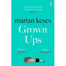 Grown Ups: The Sunday Times No 1 Bestseller 2020 by Marian Keyes, 9781405918787