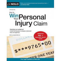 How to Win Your Personal Injury Claim by Joseph Matthews, 9781413325195