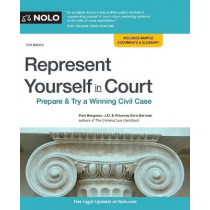 Represent Yourself in Court: Prepare & Try a Winning Civil Case by Paul Bergman, 9781413326611