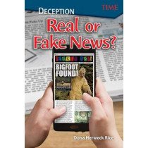 Deception: Real or Fake News? (Level 6) by Dona Herweck Rice, 9781425849948