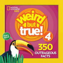 Weird But True! 4: 350 Outrageous Facts by National Geographic Kids, 9781426331114