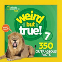 Weird But True 7: Expanded Edition by National Geographic Kids, 9781426331176