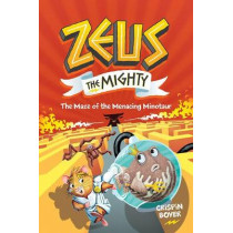Zeus the Mighty: The Maze of the Menacing Minotaur (Book 2) by Crispin Boyer, 9781426337574