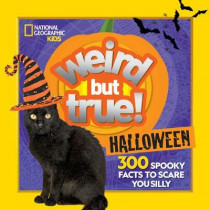 Weird But True Halloween: 300 Spooky Facts to Scare You Silly by Julie Beer, 9781426338298