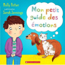 Mon Petit Guide Des Emotions by Molly Potter, 9781443187824