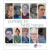Portraits for NHS Heroes by Tom Croft, 9781448218004