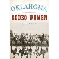 Oklahoma Rodeo Women by Tracey Hanshew, 9781467139151