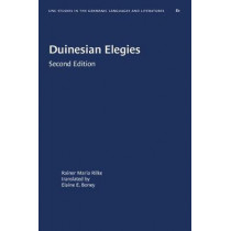 Duinesian Elegies by Rainer Maria Rilke, 9781469657158