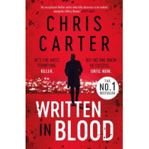 Written in Blood: The Sunday Times Number One Bestseller by Carter, Chris, 9781471179600