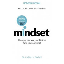 Mindset - Updated Edition: Changing The Way You think To Fulfil Your Potential by Carol Dweck, 9781472139955