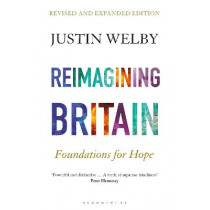 Reimagining Britain: Foundations for Hope by Justin Welby, 9781472984975