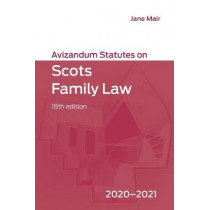 Avizandum Statutes on Scots Family Law: 2020-21 by Jane Mair, 9781474482875