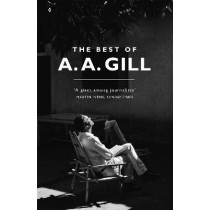 The Best of A. A. Gill by Adrian Gill, 9781474607759