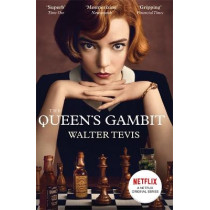 The Queen's Gambit: Now a Major Netflix Drama by Walter Tevis, 9781474622578