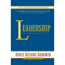 Leadership: In Turbulent Times by Doris Kearns Goodwin, 9781476795935