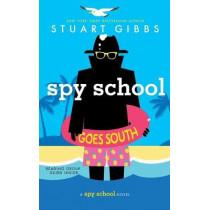 Spy School Goes South by Stuart Gibbs, 9781481477864