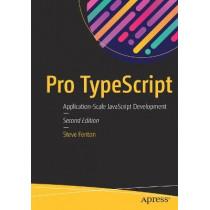 Pro TypeScript: Application-Scale JavaScript Development by Steve Fenton, 9781484232484