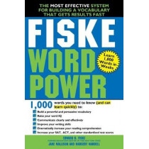 Fiske WordPower: The Most Effective System for Building a Vocabulary That Gets Results Fast by Edward Fiske, 9781492650744