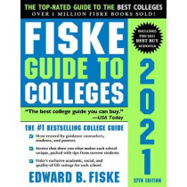 Fiske Guide to Colleges 2021 by Edward Fiske, 9781492664963