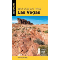 Best Easy Day Hikes Las Vegas by Bruce Grubbs, 9781493051250