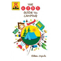 The Kid's Guide to Camping by Eileen Ogintz, 9781493057887