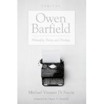 Owen Barfield by Michael Vincent Di Fuccia, 9781498238748