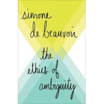 The Ethics of Ambiguity by Simone De Beauvoir, 9781504054225