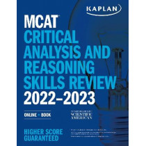 MCAT Critical Analysis and Reasoning Skills Review 2022-2023: Online + Book by Kaplan Test Prep, 9781506276717