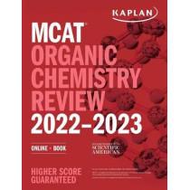 MCAT Organic Chemistry Review 2022-2023: Online + Book by Kaplan Test Prep, 9781506276724