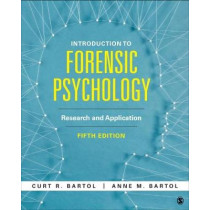 Introduction to Forensic Psychology: Research and Application by Curtis R Bartol, 9781506387246