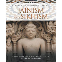 A Brief Introduction to Jainism and Sikhism by Christopher Partridge, 9781506450384