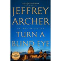 Turn a Blind Eye by Jeffrey Archer, 9781509851362