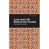 Love and Life Behind the Purdah by Sorabji. Cornelia, 9781513280141