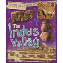 Explore!: The Indus Valley by Claudia Martin, 9781526300874
