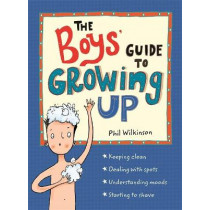 The Boys' Guide to Growing Up by Phil Wilkinson, 9781526360175
