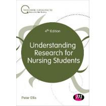 Understanding Research for Nursing Students by Peter Ellis, 9781526456946