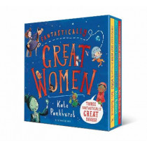 Fantastically Great Women Boxed Set: Gift Editions by Kate Pankhurst, 9781526610645
