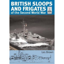 ShipCraft 27 - British Sloops and Frigates of the Second World War by Les Brown, 9781526793874