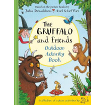 The Gruffalo and Friends Outdoor Activity Book by Julia Donaldson, 9781529020502