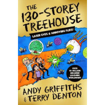 The 130-Storey Treehouse by Andy Griffiths, 9781529045932