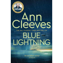 Blue Lightning by Ann Cleeves, 9781529050219