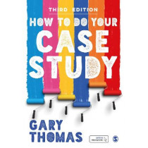 How to Do Your Case Study by Gary Thomas, 9781529704952