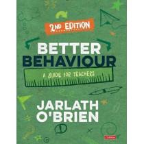 Better Behaviour: A Guide for Teachers by Jarlath O'Brien, 9781529730371