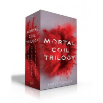Mortal Coil Trilogy: This Mortal Coil; This Cruel Design; This Vicious Cure by Suvada, Emily, 9781534459854