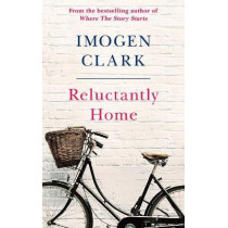 Reluctantly Home by Imogen Clark, 9781542021203