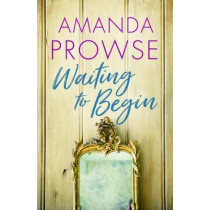 Waiting to Begin by Amanda Prowse, 9781542023436