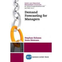 Demand Forecasting for Managers by Stephan Kolassa, 9781606495025
